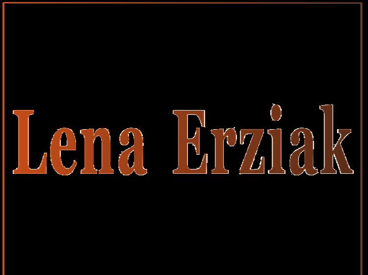 LENA ERZIAK